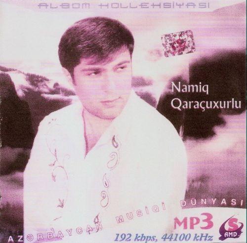 http://marneuli.moy.su/MUZON/20.NAMIQ_QARACXURLU_MP3_1.jpg